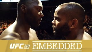 UFC EMBEDDED 210 Ep6