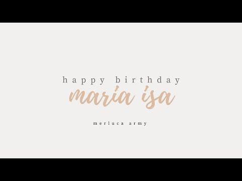 happy birthday maria isa (merluca army)