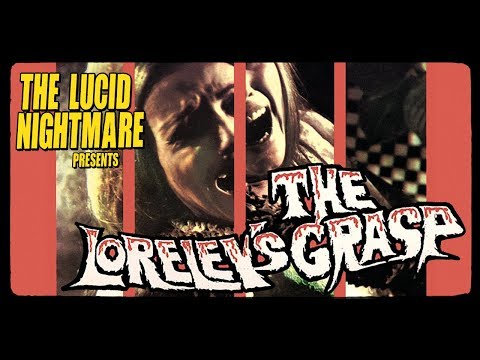 The Lucid Nightmare - The Loreley's Grasp Review