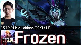 Xem Frozen biến ảo với Leblanc đi Mid cực hay