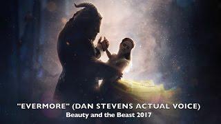 "Video ""Evermore"" - Dan Stevens ACTUAL Voice (Beauty and the Beast 2017) MP3, 3GP, MP4, WEBM, AVI, FLV September 2017"