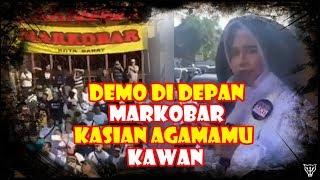 Video Demo Bawa Nama Allah Di Depan Markobar: Kasihan Agamamu Kawan MP3, 3GP, MP4, WEBM, AVI, FLV Oktober 2018