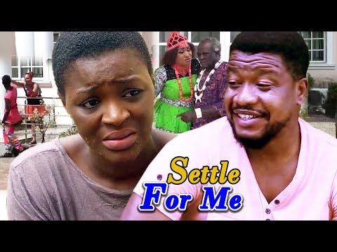 Settle For Me Season 3&4- (ChaCha Eke) 2019 Latest Nigerian Nollywood Movie