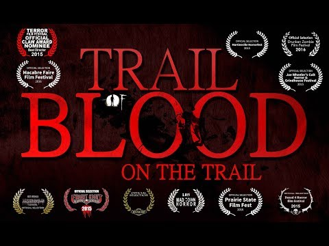 Trail of Blood On The Trail- Official Teaser Trailer (Unrated)