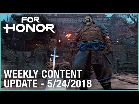 For Honor: Week 5/24/2018 | Weekly Content Update | Ubisoft [NA]
