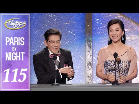 Paris By Night 115 - Nét Đẹp Á Đông / Asian Beauty (Full Program) - Thời lượng: 5:10:27.