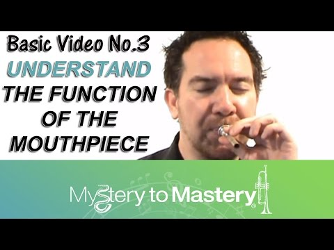 Trumpet Lesson 3 - Mouthpiece 08/06/11