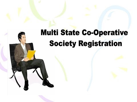 Multi State Coopertive Society Registration - How to get Multi State Society Registration