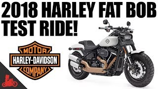 2. 2018 Harley-Davidson Fat Bob 114 Test Ride!