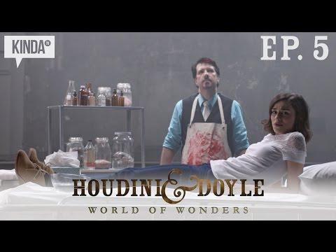Houdini & Doyle | World of Wonders | Psychic Surgery (Ep. 5)