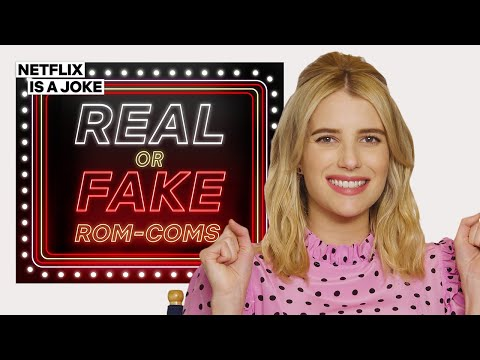 Emma Roberts Tries To Guess If These Rom-Coms Are Real | Netflix Is A Joke