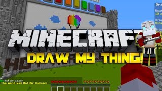 Draw My Thing - NOBODY KNOWS HOW TO DRAW!! w/Nooch&Friends