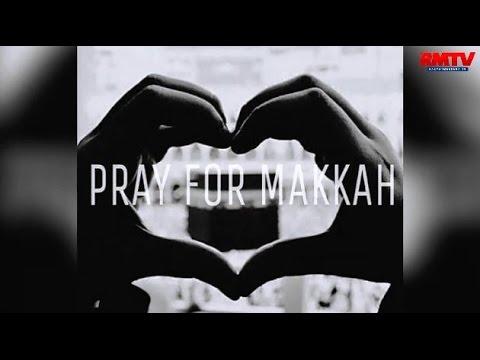 #PrayForMakkah, Tangisan Warga Dunia