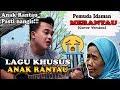 ANAK RANTAU PASTI NANGIS DENGAR LAGU INI!!!   Pemuda Idaman - Merantau [Cover] By. Soni
