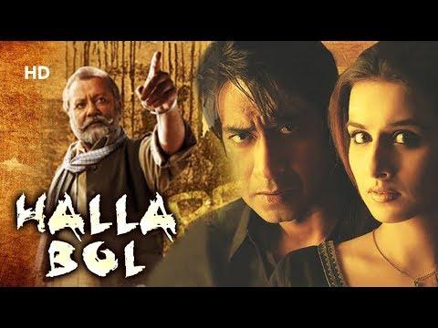 Halla Bol [2008] HD | Ajay Devgn | Vidya Balan | Pankaj Kapoor | Bollywood Patriotic  Movie