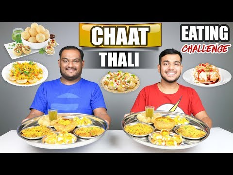 CHAAT THALI EATING CHALLENGE | Pani Puri Eating Competition | Food Challenge