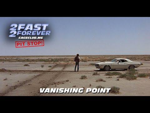 Vanishing Point (1971) | The 2 Fast 2 Forever Podcast - Episode #084