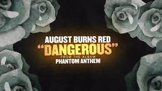 Download Lagu August Burns Red - Dangerous Mp3