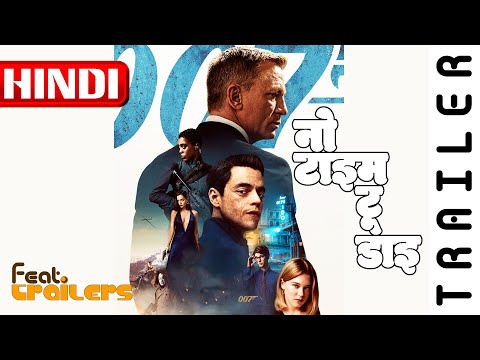 No Time To Die (2020) Official Hindi Trailer #1 | FeatTrailers