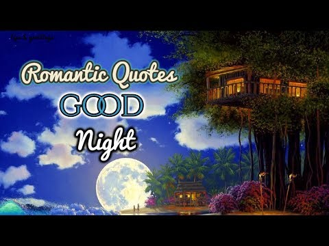 Good quotes - Romantic Good Night Quotes  Good Night Quotes for Love