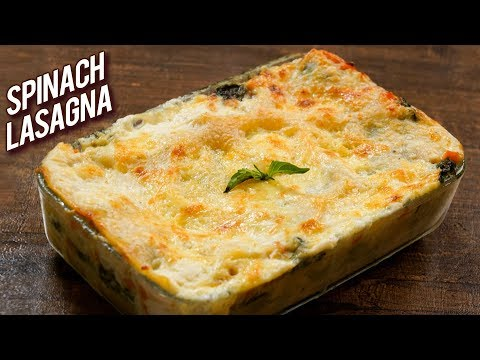 BEST Spinach Lasagna Recipe - How To Make Vegetable Lasagna At Home - Bhumika