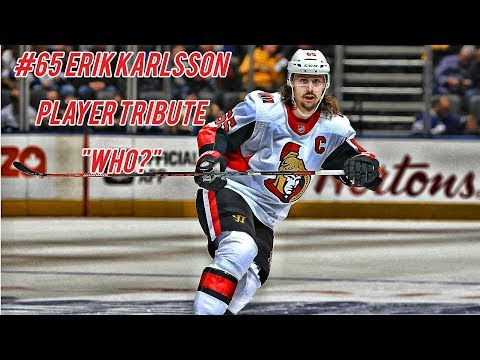 ERIK KARLSSON PLAYER TRIBUTE