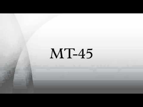 MT-45