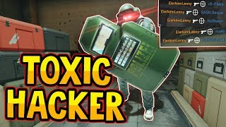 MEETING THE MOST TOXIC HACKER - Rainbow Six Siege