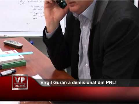 Virgil Guran a demisionat din PNL!
