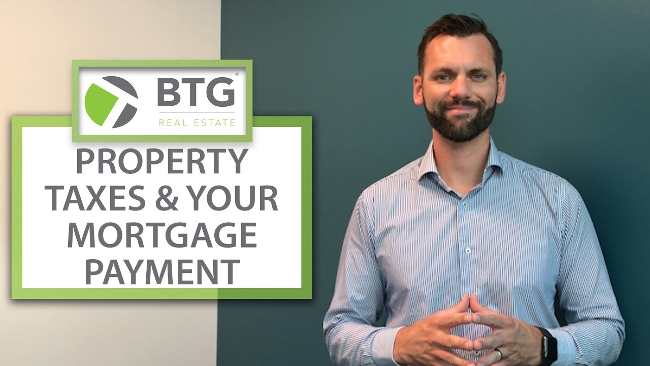 How Property Taxes Affect Your Monthly Mortgage Payment