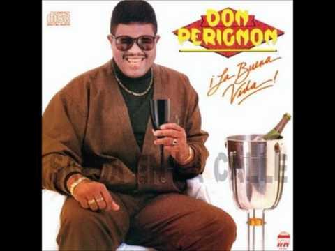 Me vuelves loco - Don Perignon