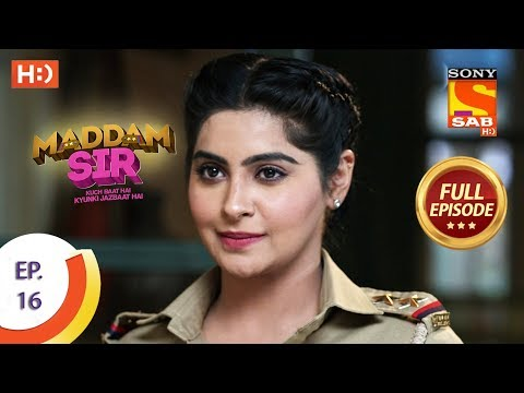 Maddam Sir - Ep 16 - Full Episode - 16th March 2020