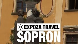 Sopron Hungary  city photo : Sopron (Hungary) Vacation Travel Video Guide