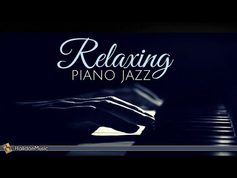 Relaxing Piano Jazz