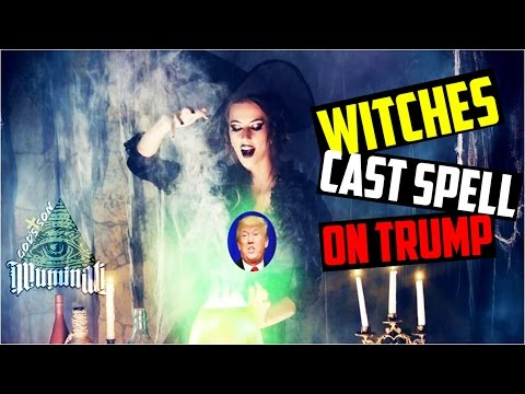 WITCHES PUT SATANIC SPELL ON DONALD TRUMP