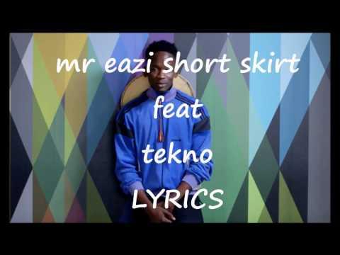 Mr eazi feat tekno   short skirt lyrics