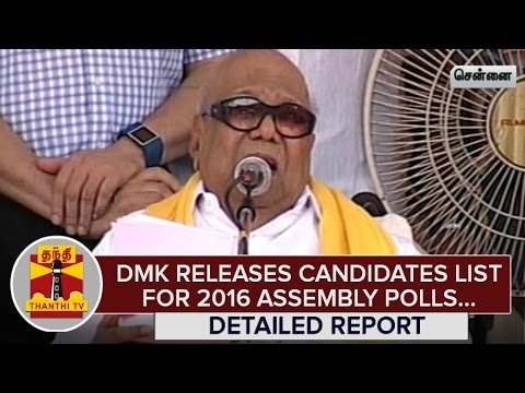Detailed-Report--DMK-releases-Candidates-list-for-2016-Assembly-Polls--Thanthi-TV