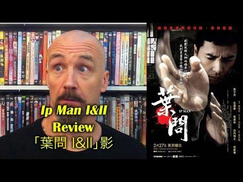 Ip Man/葉問 1 & 2 Movie Review