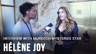 Interview with Murdoch Mysteries actress Hélène Joy