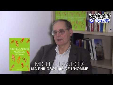 Vid�o de Michel Lacroix