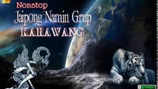 Video JAIPONG NONSTOP NAMIN GRUP KARAWANG MP3, 3GP, MP4, WEBM, AVI, FLV Agustus 2018