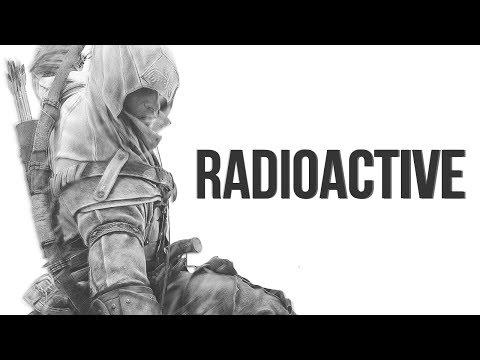 Assassin's Creed 3 || Radioactive (видео)