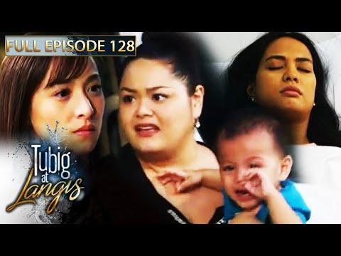 Full Episode 128 | Tubig At Langis
