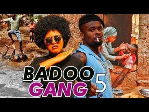 BADOO GANG 5 (REGINA DANIELS) - 2017 LATEST NIGERIAN NOLLYWOOD MOVIES