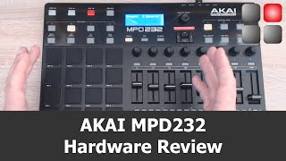 AKAI MPD 232 Review