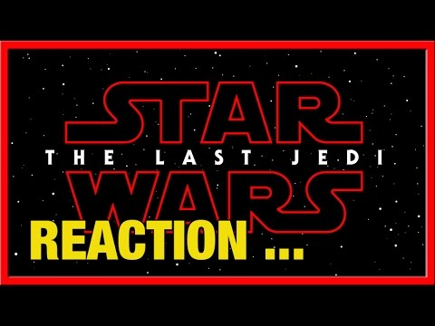 Reaction | Star Wars Episode 8 Title Revealed (видео)