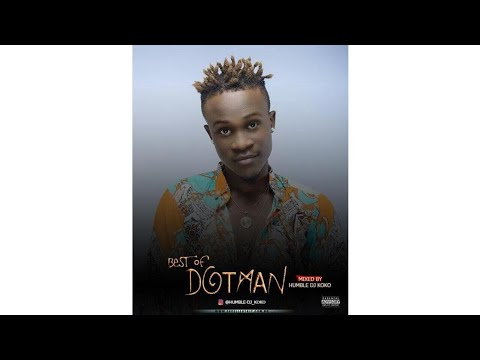 Best Of Dotman Mp3 Mix