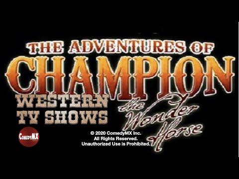 Adventures of Champion - Season 1 - Episode 9 - Outlaws Secret | Champion, Barry Curtis