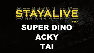 Tai, Dino, Acky – STAY ALIVE vol.4 (2017) POPPING JUDGE