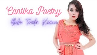 Download lagu Cantika Poetry Bila Tiada Kamu Mp3